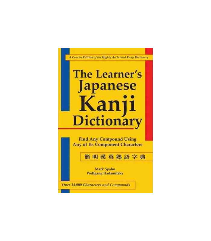 The Learners Kanji Dictionary Find Any Compound Using Any Of Its